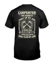 Carpenter: Hardest part of my job Classic T-Shirt back