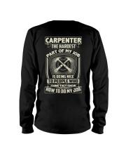 Carpenter: Hardest part of my job Long Sleeve Tee tile