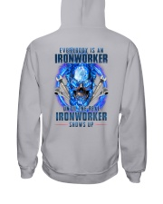 Until the real Ironworker shows up Hooded Sweatshirt thumbnail