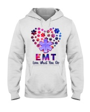 EMT Love what you do  Hooded Sweatshirt front