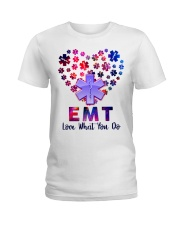EMT Love what you do  Ladies T-Shirt front