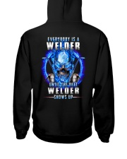 Everyone's a Welder until the real one shows up Hooded Sweatshirt tile