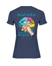 Postal Worker Notices more than you realize Premium Fit Ladies Tee thumbnail
