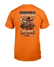 Ironworker: I can fix what stupid does Classic T-Shirt thumbnail