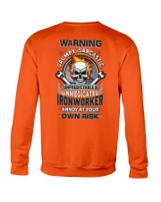 Ironworker: Annoy at your own risk  Crewneck Sweatshirt thumbnail
