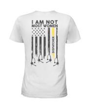 Dispatcher: I am not like most women Ladies T-Shirt tile