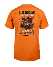 Electrician: I can fix what stupid does Classic T-Shirt back