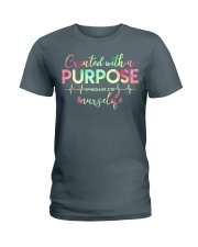 Nurse: Created with a purpose Ladies T-Shirt front