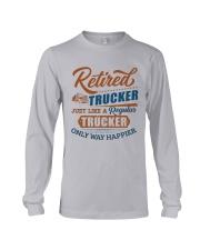 Retired Trucker just like regular only way happier Long Sleeve Tee tile