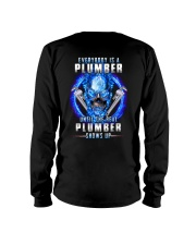 Everyone's a Plumber until the real one shows up Long Sleeve Tee thumbnail