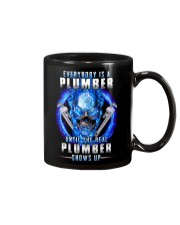 Everyone's a Plumber until the real one shows up Mug thumbnail