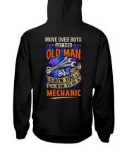 Old Man will show how to be a Mechanic Hooded Sweatshirt back