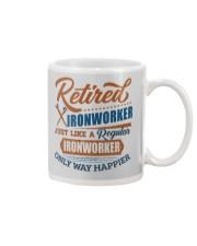 Retired Ironworker only way happier Mug thumbnail