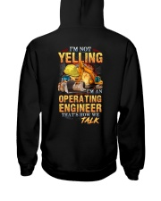 Operating Engineer is not Yelling Hooded Sweatshirt back