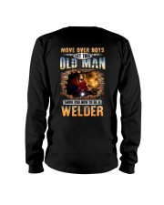 Let this Old Man show you How to be a Welder Long Sleeve Tee thumbnail