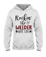 Rockin the Welder Wife Life Hooded Sweatshirt front