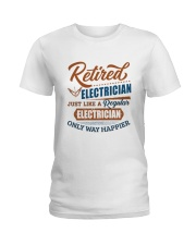 Retired Electrician only way happier Ladies T-Shirt thumbnail