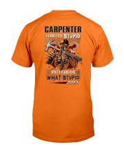 Carpenter: I can fix what stupid does Classic T-Shirt back