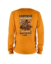 Carpenter: I can fix what stupid does Long Sleeve Tee thumbnail