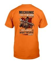 I can fix what stupid does Mechanic Classic T-Shirt back
