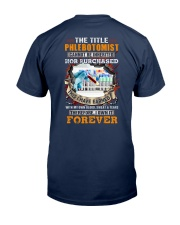 I have earned the Title Phlebotomist Classic T-Shirt back