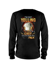 I am not yelling that's how Chef's talk Long Sleeve Tee thumbnail