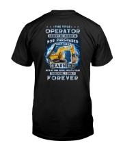 I own the title Operator forever Classic T-Shirt back