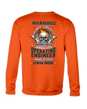 Operating Engineer: Annoy at your own risk  Crewneck Sweatshirt thumbnail
