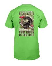Strongest men become Tow Truck Operators Classic T-Shirt back