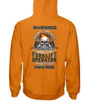 Forklift Operator: Annoy at your own risk  Hooded Sweatshirt thumbnail