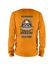 Forklift Operator: Annoy at your own risk  Long Sleeve Tee thumbnail