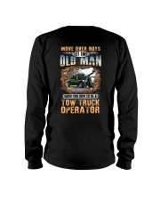 This Oldman show you How to be Tow Truck Operator Long Sleeve Tee thumbnail