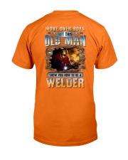 This Old man Show you How to be Welder Classic T-Shirt back