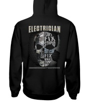 Electrician: I can fix what stupid does Hooded Sweatshirt back