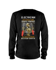 Electrician:I try to make things idiot proof Long Sleeve Tee tile