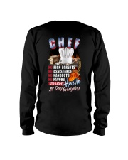 Chef: Straight hustle all day every day Long Sleeve Tee tile