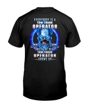 Everyone's a Tow Truck operator Classic T-Shirt back