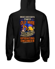 Old Man will show how to be an Operating Engineer Hooded Sweatshirt back