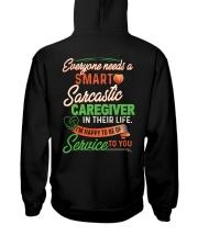 Everyone needs a Sarcastic Caregiver Hooded Sweatshirt back