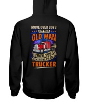 Old Man will show how to be a Trucker Hooded Sweatshirt back