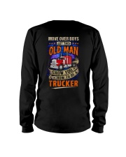 Old Man will show how to be a Trucker Long Sleeve Tee thumbnail
