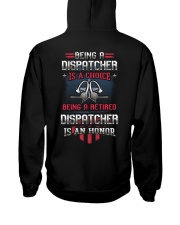 Being a retired Dispatcher is an honor Hooded Sweatshirt thumbnail