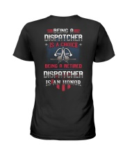 Being a retired Dispatcher is an honor Ladies T-Shirt thumbnail