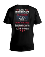 Being a retired Dispatcher is an honor V-Neck T-Shirt thumbnail