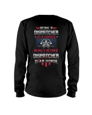 Being a retired Dispatcher is an honor Long Sleeve Tee thumbnail