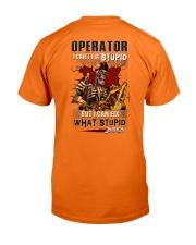 Operator: I can fix what stupid does Classic T-Shirt back