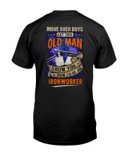 Old Man will show how to be an Ironworker Classic T-Shirt thumbnail