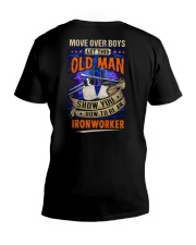 Old Man will show how to be an Ironworker V-Neck T-Shirt thumbnail