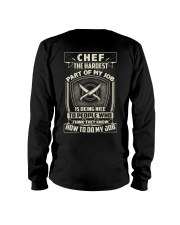 Chef: Hardest part of my job Long Sleeve Tee thumbnail