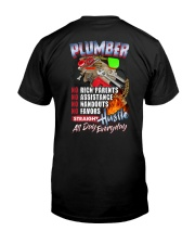 Plumber: Straight hustle all day every day Classic T-Shirt back